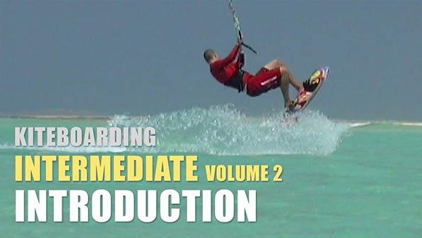 Kiteboarding Intermediate Volume 2 Introduction Video